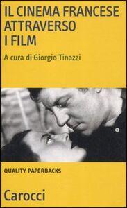 Libro Il cinema francese attraverso i film