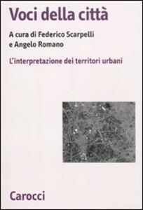 Libro Voci della città. L'interpretazione dei territori urbani