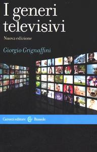 Libro I generi televisivi Giorgio Grignaffini