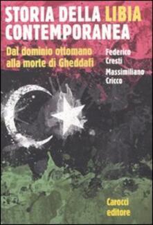 Vitalitart.it Storia della Libia contemporanea. Dal dominio ottomano alla morte di Gheddafi Image