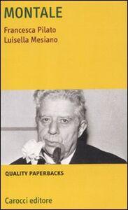 Libro Montale Luisella Mesiano , Francesca Pilato