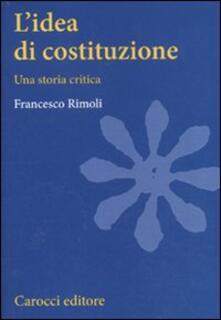 Ristorantezintonio.it L' idea di costituzione. Una storia critica Image