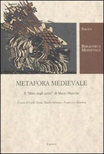 Libro Metafora medievale. Il «libro degli amici» di Mario Mancini