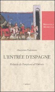 Foto Cover di L' Entrée d'Espagne. Rolando da Pamplona all'Oriente, Libro di Anonimo padovano, edito da Carocci