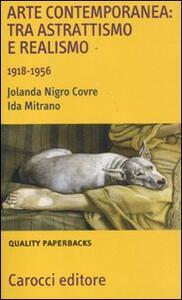Arte contemporanea: tra astrattismo e realismo 1918-1956