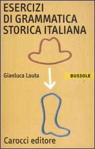 Esercizi di grammatica storica italiana