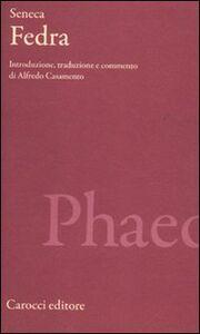 Libro Fedra. Testo latino a fronte L. Anneo Seneca