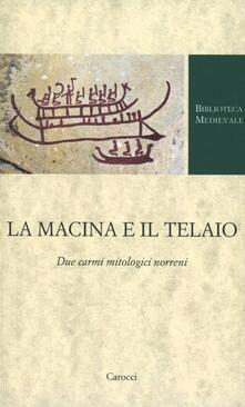 La macina e il telaio. Due carmi mitologici norreni.pdf