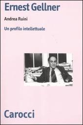Ernest Gellner. Un profilo intellettuale