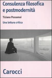 Consulenza filosofica e postmodernità. Una lettura critica