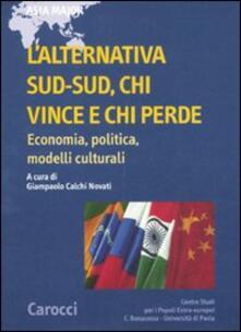 Vastese1902.it L' alternativa Sud-Sud, chi vince e chi perde. Economia, politica, modelli culturali Image