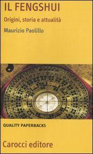 Libro Il fengshui. Origine, storia e attualità Maurizio Paolillo
