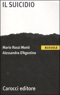 Il Il suicidio - Rossi Monti Mario D'Agostino Alessandra - wuz.it