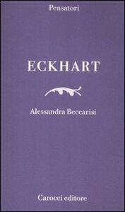 Foto Cover di Eckhart, Libro di Alessandra Beccarisi, edito da Carocci