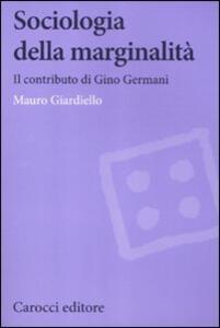 Sociologia della marginalità. Il contributo di Gino Germani