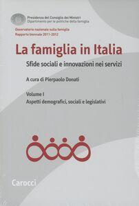 Libro La famiglia in Italia. Sfide sociali e innovazioni nei servizi: tivi.