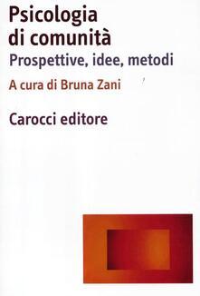 Psicologia di comunità. Prospettive, idee, metodi.pdf