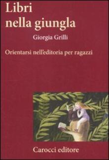 Nicocaradonna.it Libri nella giungla. Orientarsi nell'editoria per ragazzi Image