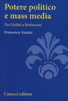 Voluntariadobaleares2014.es Potere politico e mass media. Da Giolitti a Berlusconi Image