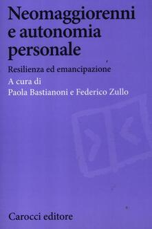 Neomaggiorenni e autonomia personale. Resilienza ed emancipazione.pdf