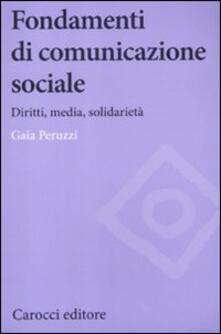 Fondamenti di comunicazione sociale. Diritti, media, solidarietà.pdf