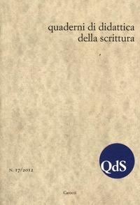 QdS. Quaderni di didattica della scrittura (2012). Vol. 17