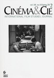 Antondemarirreguera.es Cinéma & Cie. International film studies journal. Ediz. inglese e francese. Vol. 18 Image