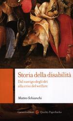 Storia della disabilità. Dal castigo degli dèi alla crisi del welfare