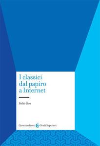 I classici dal papiro a internet