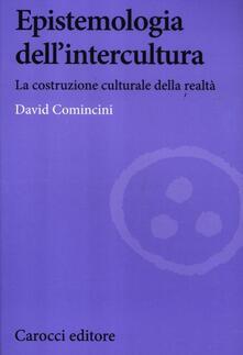 Epistemologia dellintercultura. La costruzione culturale della realtà.pdf