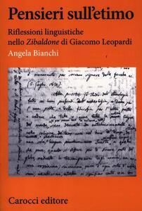 Pensieri sull'etimo. Riflessioni linguistiche nello «Zibaldone» di Giacomo Leopardi