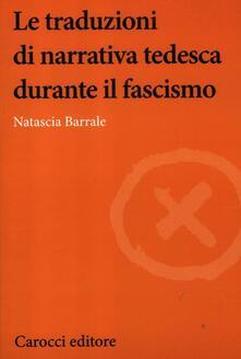 Le traduzioni di narrativa tedesca durante il fascismo.pdf