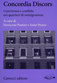 Concordia Discors. Convivenza e conflitto nei quartieri di immigrazione.pdf