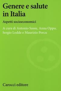 Genere e salute in Italia. Aspetti socioeconomici