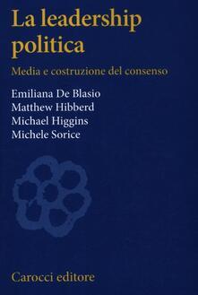 Fondazionesergioperlamusica.it La leadership politica. Media e costruzione del consenso Image