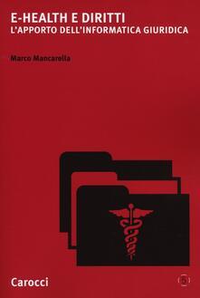 E-Health e diritti. Lapporto dellinformatica giuridica.pdf