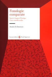 Fonologie comparate. Suoni e lingue d'Europa, Cina e mondo arabo