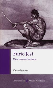 Furio Jesi. Mito, violenza, memoria.pdf
