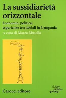 Winniearcher.com La sussidiarietà orizzontale. Economia, politica, esperienze territoriali in Campania Image
