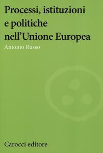 Processi, istituzioni e politiche nell'Unione Europea