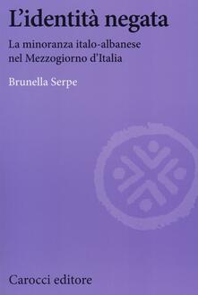Equilibrifestival.it L' identità negata. La minoranza italo-albanese nel Mezzogiorno d'Italia Image