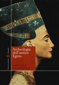 Libro Archeologia dell'antico Egitto Kathryn A. Bard