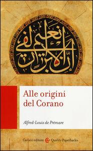 Foto Cover di Alle origini del Corano, Libro di Alfred-Louis de Prémare, edito da Carocci