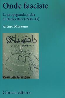 Daddyswing.es Onde fasciste. La propaganda araba di Radio Bari (1934-43) Image
