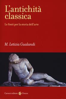 Osteriacasadimare.it L' antichità classica. Le fonti per la storia dell'arte Image