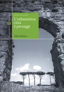 Letterarioprimopiano.it L' urbanistica: città e paesaggi. Archeologia classica Image
