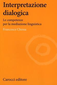Filmarelalterita.it Interpretazione dialogica. Le competenze per la mediazione linguistica Image