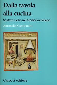 Dalla tavola alla cucina. Scrittori e cibo nel Medioevo italiano.pdf