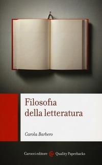 Filosofia della letteratura - Barbero Carola - wuz.it