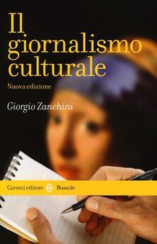 Il giornalismo culturale - Giorgio Zanchini - copertina
